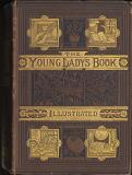 The Young Lady's Book: A Manual of Amusements, Exercises and Pursuits